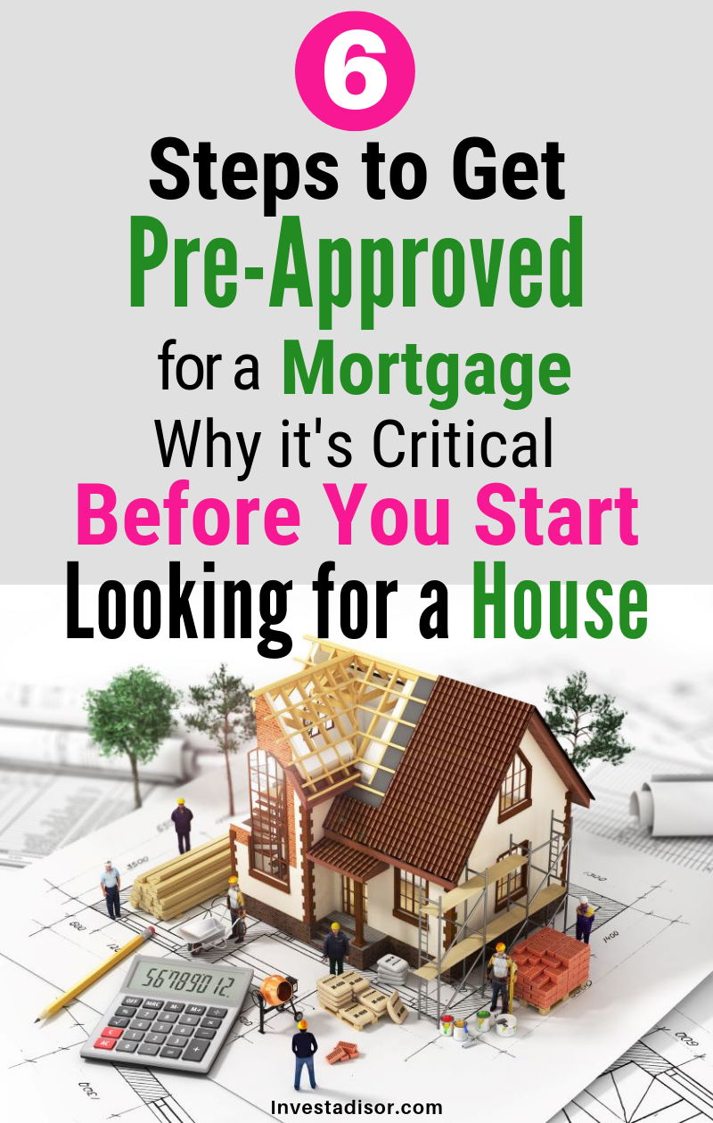A Step By Step Guide How To Get A Mortgage Pre Approval For A Home Investadisor Preapproved Mortgage Getting Into Real Estate Home Buying