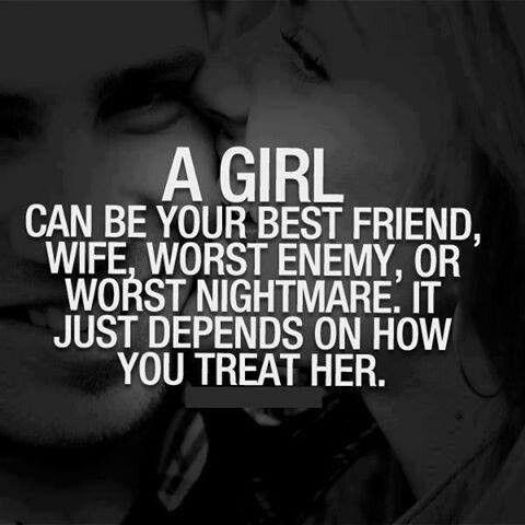 Treat me right!