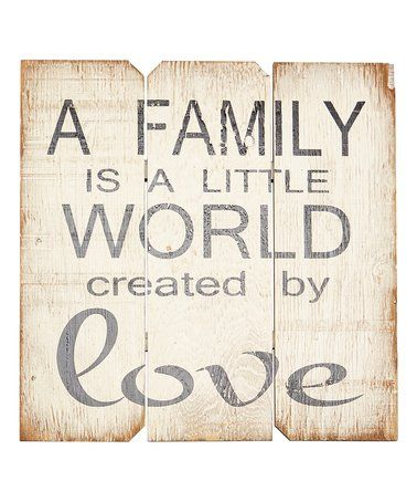Another great find on #zulily! White & Black 'A Family Is a Little World' Wall Art #zulilyfinds