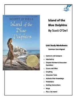 Island of the Blue Dolphins Common Core Aligned Worksheet Unit ...