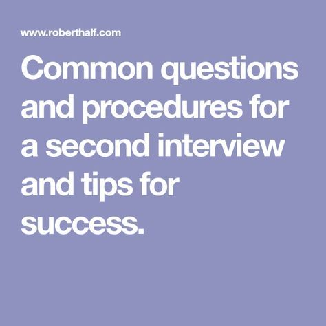 Things to expect from a second interview Career Pinterest