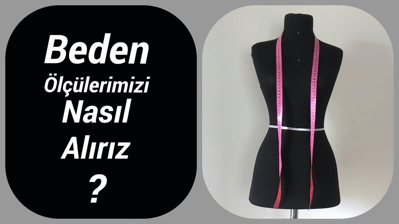 Kadin Beden Olculeri Nasil Alinir Kalip Egitimi Tasarim Modelistlik 2020 Egitim Youtube Kadin