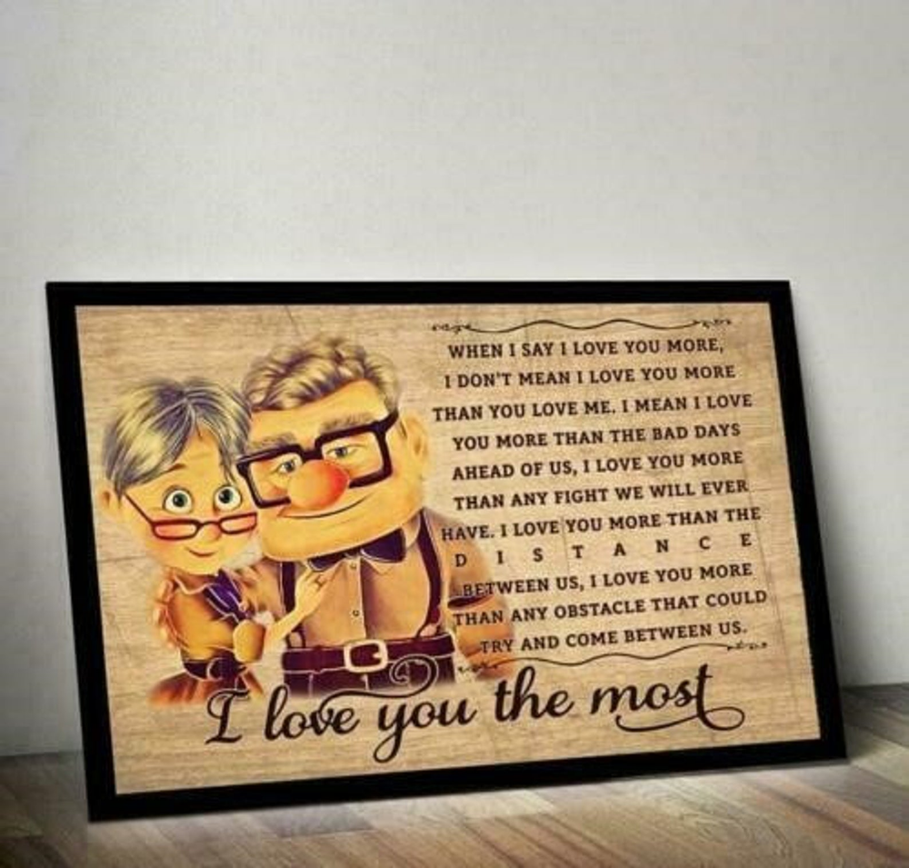Carl And Ellie I Love You More Than The Distance Horizontal Poster Without Frame