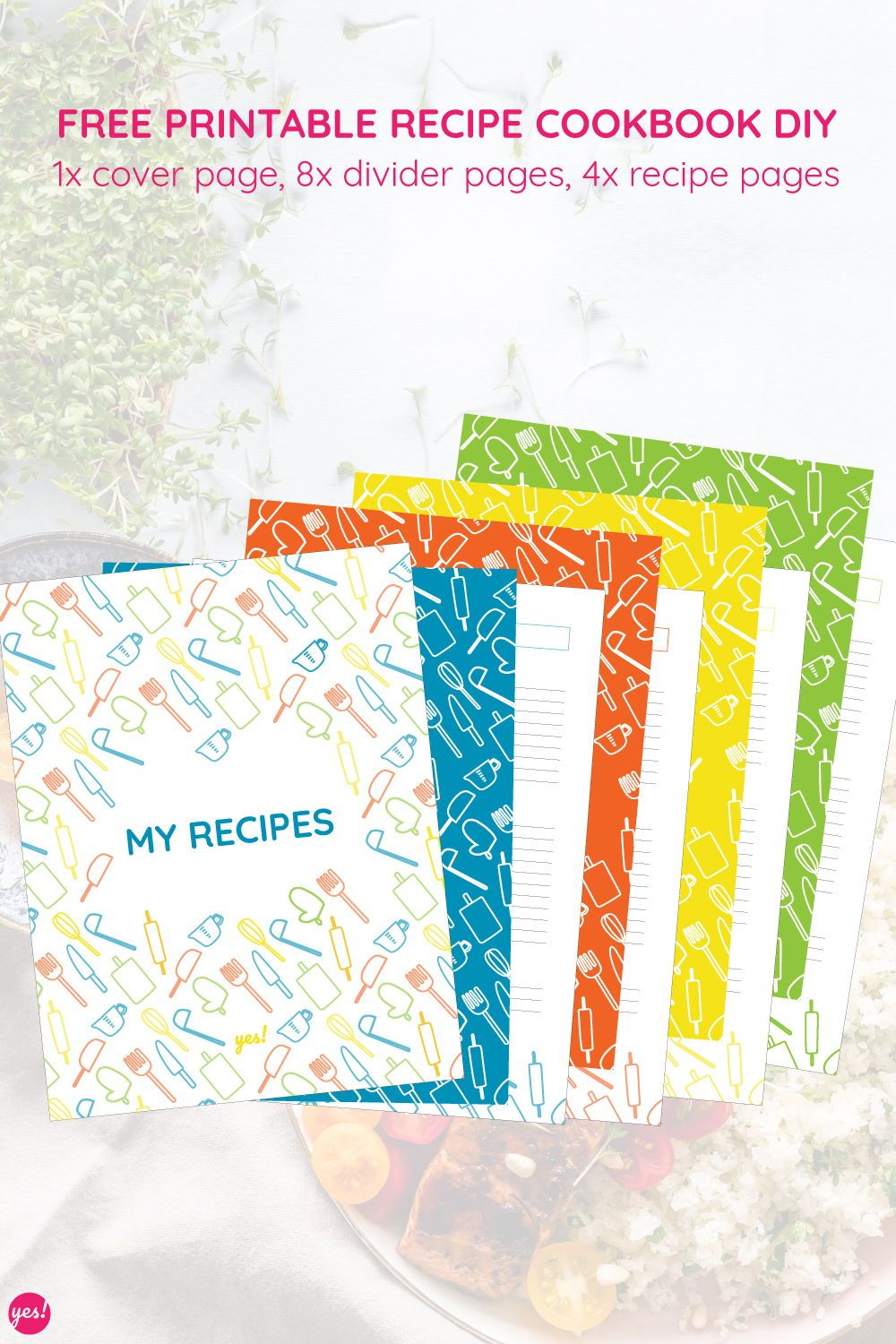 DIY Recipe Book with a Free Recipe Binder Printable YES