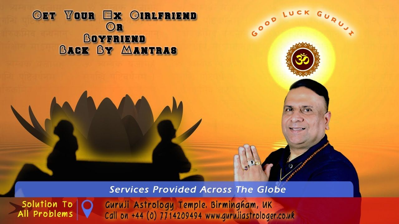 How To Get Your Ex Back Using Powerful Vedic Mantras