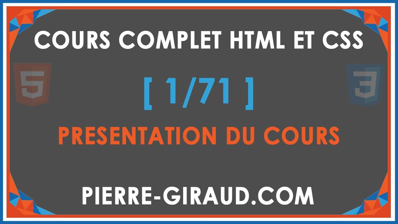 Cours Complet Html Et Css 1 71 Presentation Du Cours Css Learning Incoming Call