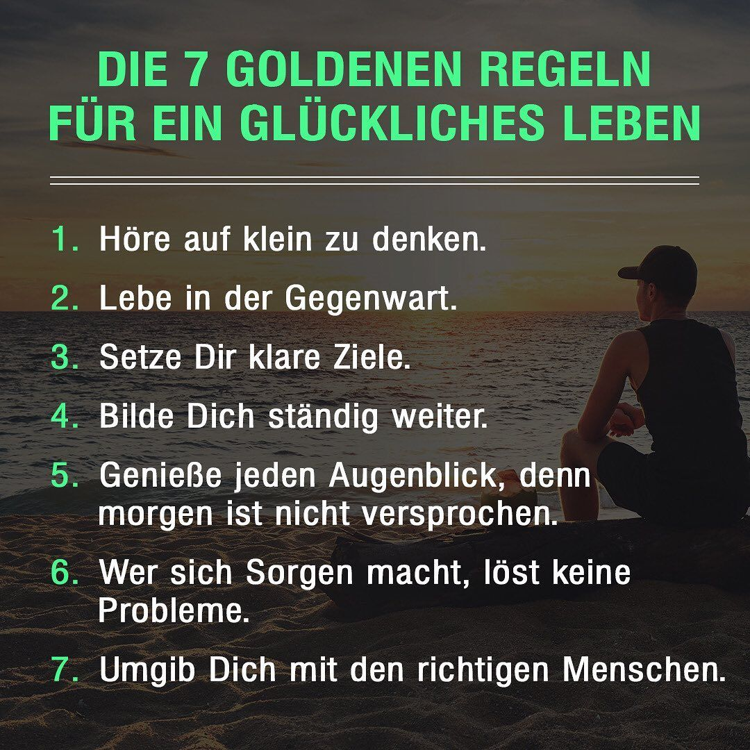 Jurgen Holler On Instagram Ein Gluckliches Und Erfulltes Leben Besteht Aus Ein Paar Einfachen Regeln Was Wurdest Du Dieser Liste Noch Hinzufugen