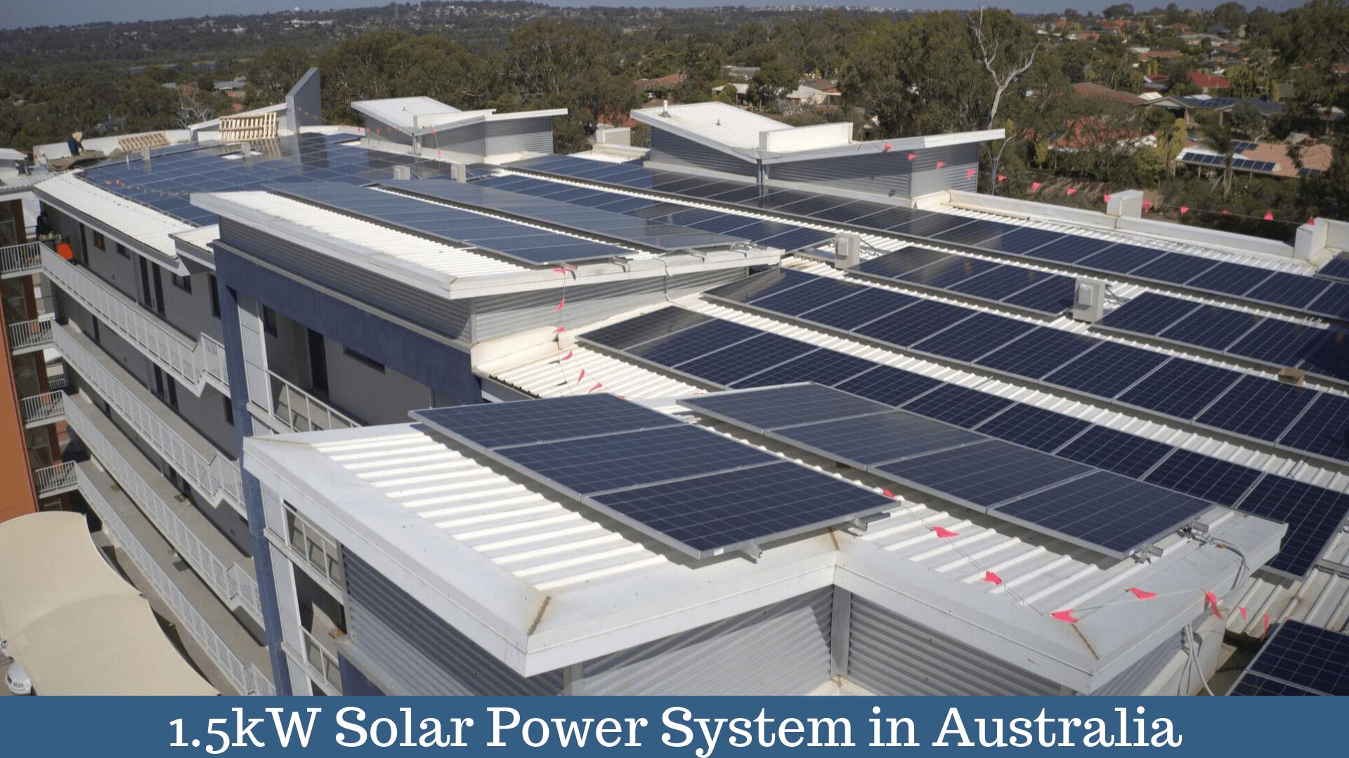 1 5 Kw Solar Panel System In Pert Australia Futuresolarwa Solar Panels Residential Solar Solar Pv Systems