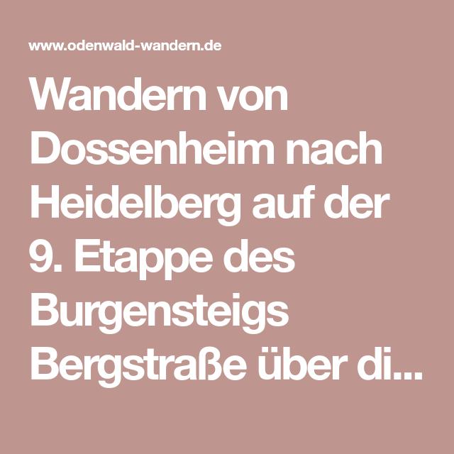 Wandern Von Dossenheim Nach Heidelberg Auf Der 9 Etappe Des