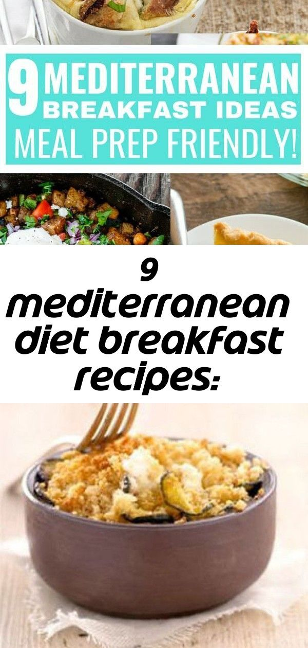 9 mediterranean diet breakfast recipes makeahead friendly 31 Delicious Mediterranean diet breakfast recipe ideas Checkout these easy Mediterranean recipes Recette du crum...