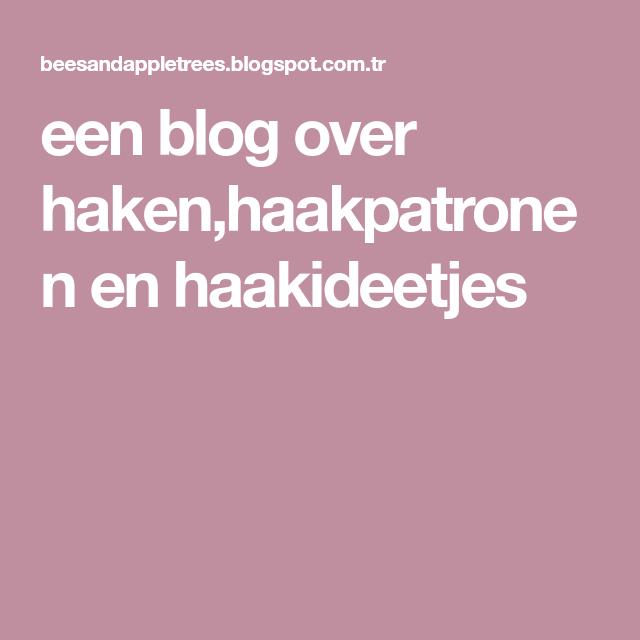 Een Blog Over Hakenhaakpatronen En Haakideetjes Elişleri