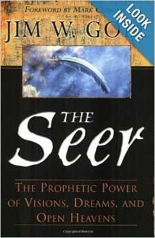 The Seer: The Prophetic Power of Visiions, Dreams, and Open Heavens: Jim Goll, Mark Chironna: 9780768422320: Amazon.com: Books