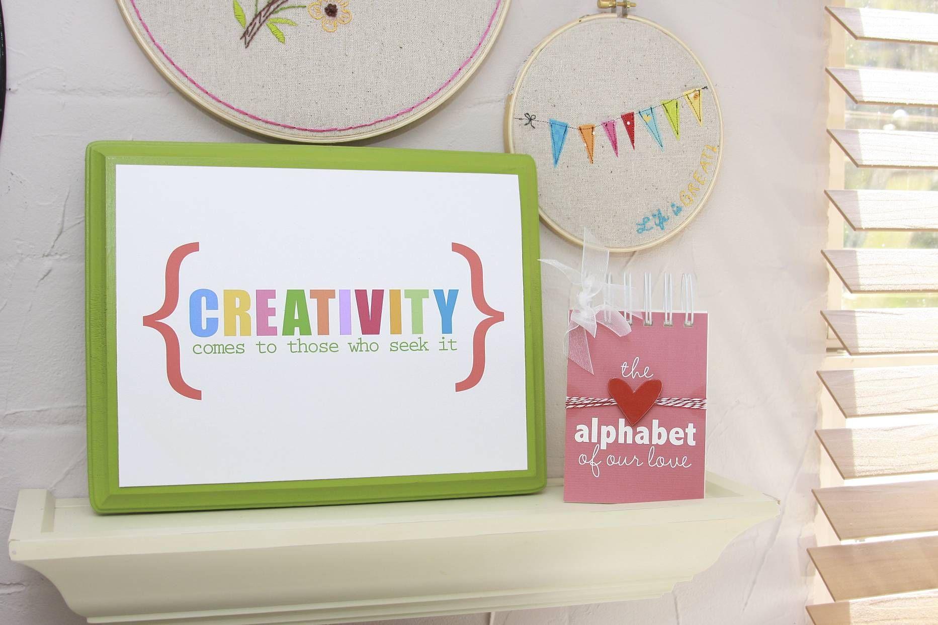 printable -- Creativity comes to those who seek it.