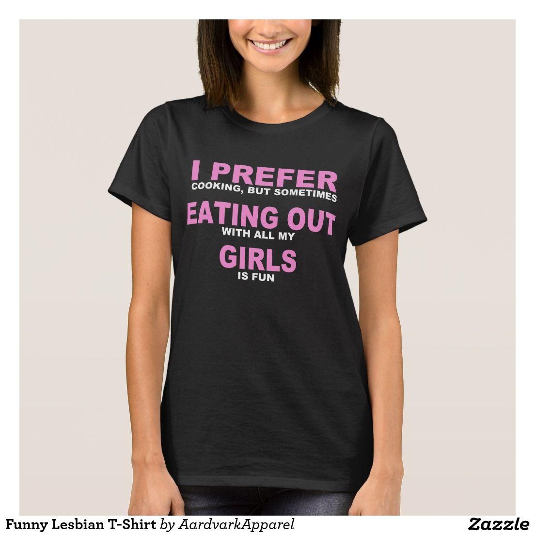Funny Lesbian T-Shirt #funny #lesbian #t-shirt #joke #jokes #humor ...