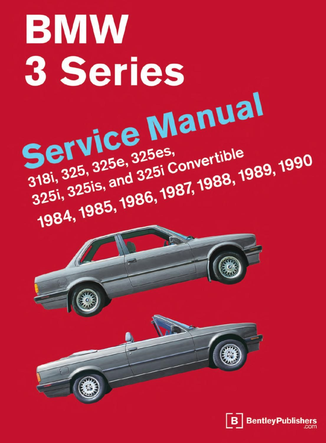 Bentley bmw bmw e30 and e30 the bmw repair manual 3 series is a comprehensive single source of service information and specifications for bmw 3 series cars from whether youre a publicscrutiny Choice Image