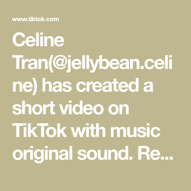 Celine Tran Jellybean Celine Has Created A Short Video On Tiktok With Music Original Sound Reply To Emily Siu Froggy Sit In 2021 Linkedin Tips What Is A Hero Music