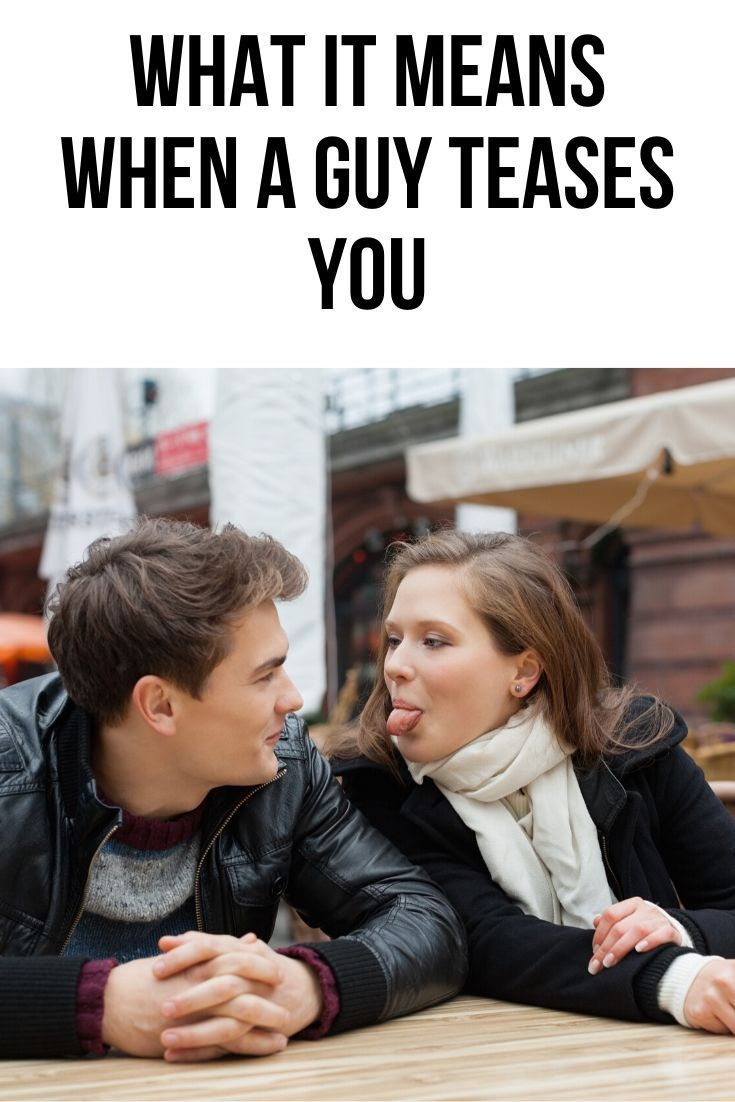 What does it mean when a guy teases you? | Body Language