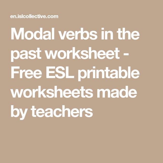 Modal Verbs In The Past Worksheet Free Esl Printable Worksheets