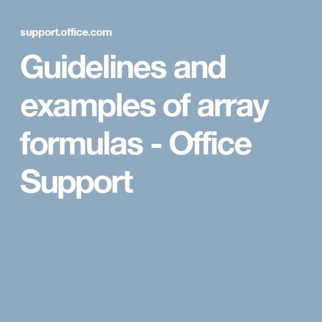 Guidelines and examples of array formulas - Office Support