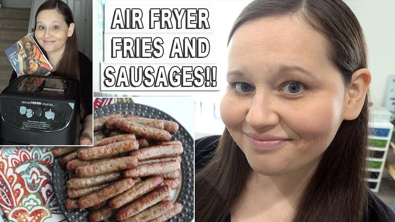 How to Make Air Fryer French Fries and Air Fryer Sausages
