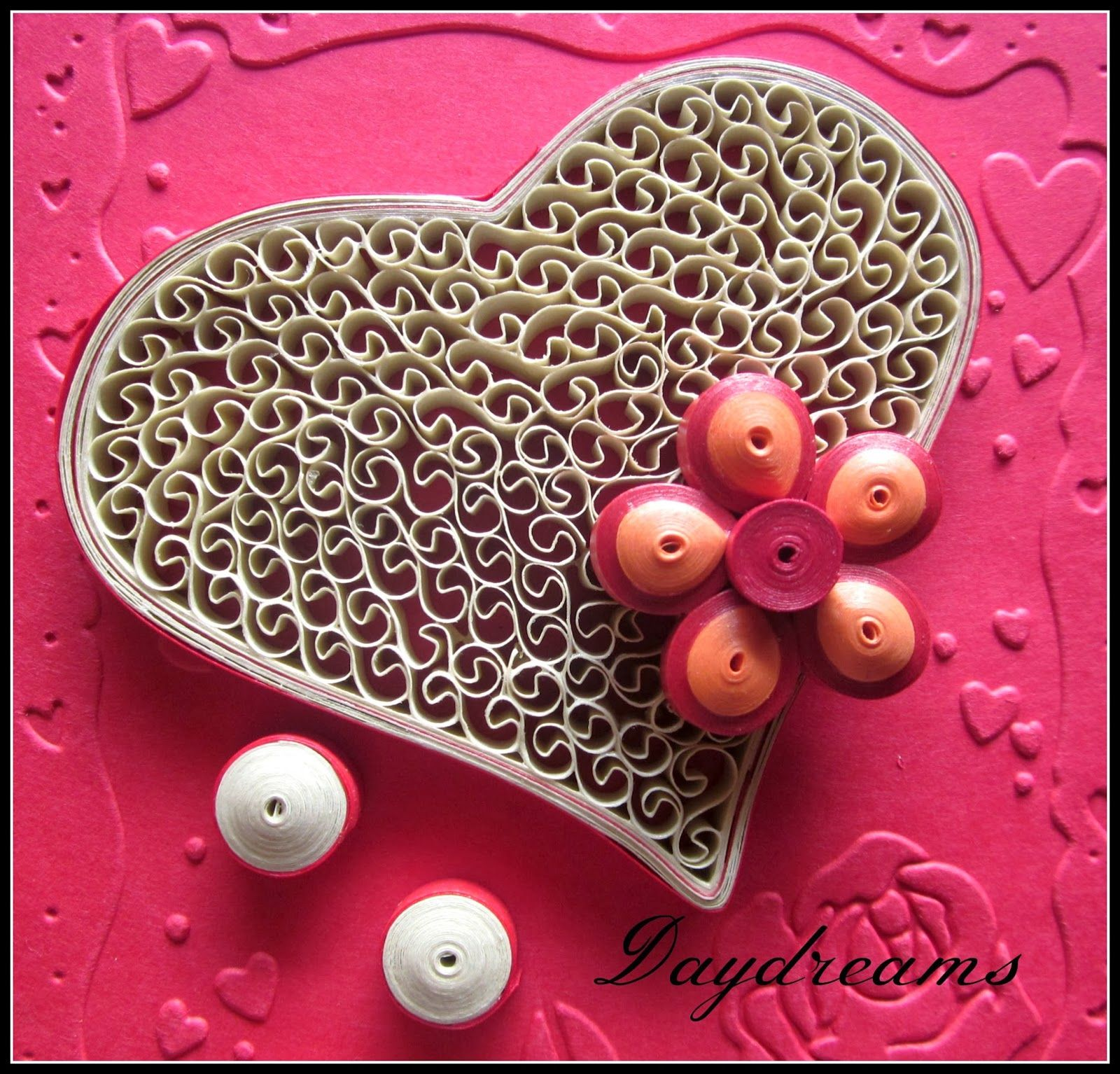 DAYDREAMS Quilled valentine  Quilling  Pinterest  Quilling