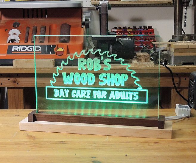 I Made This Led Acrylic Sign For My Neighbor Who Is The Owner Of Quot Rob S Wood Shop Daycare For Adults Quot C Acrylic Sign Cnc Machine Projects Led Diy
