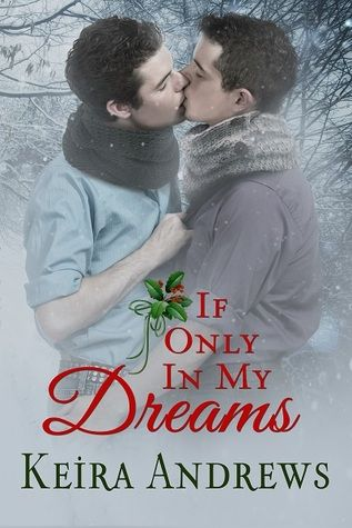 If Only in My Dreams | Gay Book Reviews – M/M Book Reviews