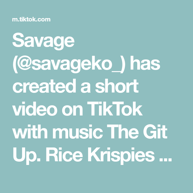 Savage Savageko Has Created A Short Video On Tiktok With Music The Git Up Rice Krispies M M S That S How Music Happy Girl Meets World Eye Color Change