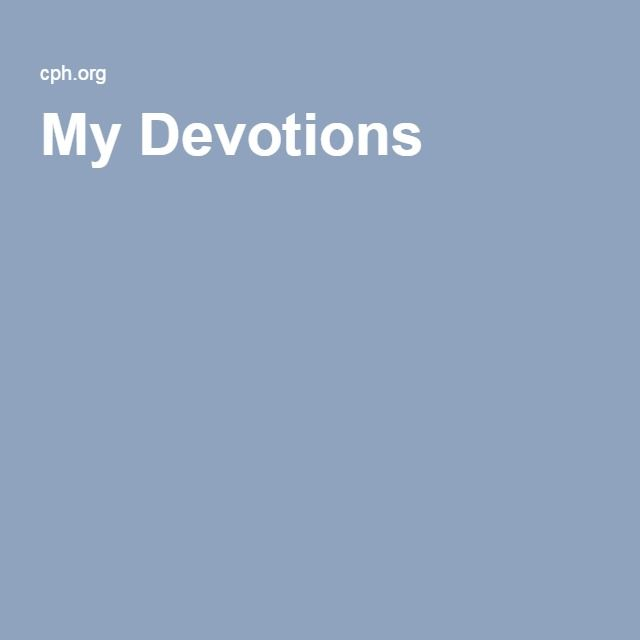 My Devotions - Magazine subscription from CPH with daily devotions & journal entry