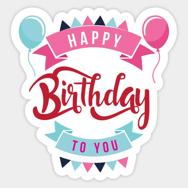 50+ Printable happy birthday stickers inspirations