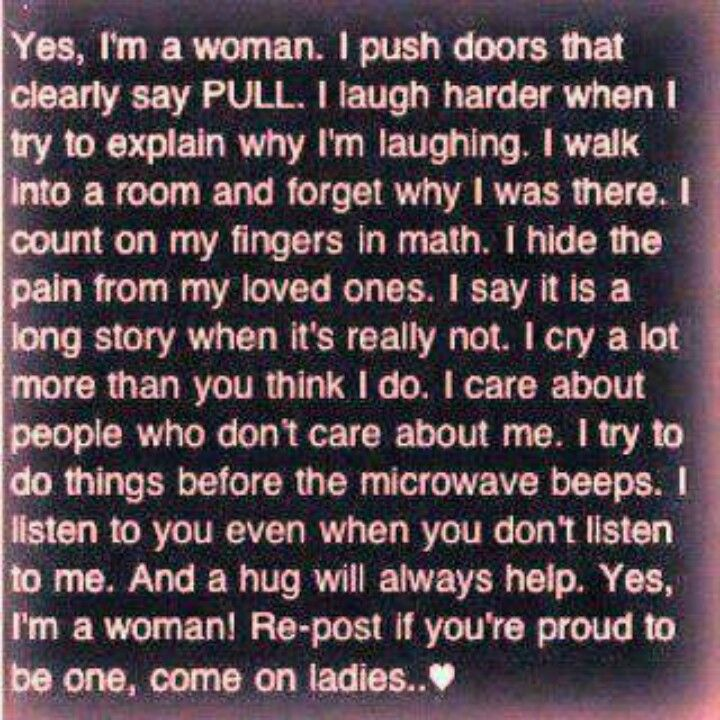 Yes I\u0027m a woman. I push doors that clearly say PULL.