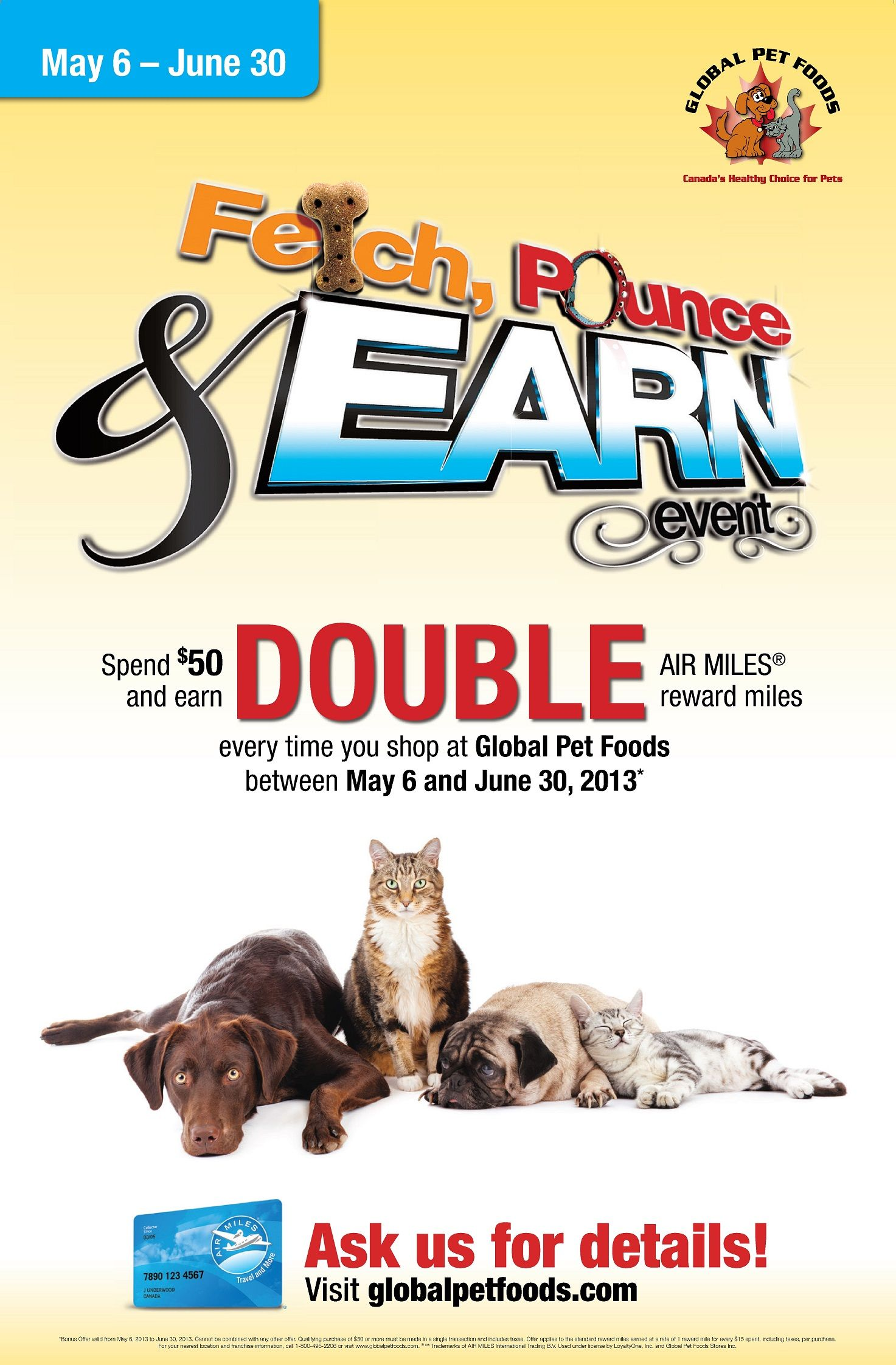 Spend 50 in one transaction in any Global Pet Foods store