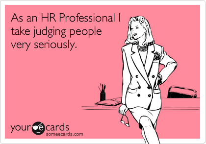 So You Think You Re A Recruiter Prove It Hr Humor Human Resources Humor Ecards Funny