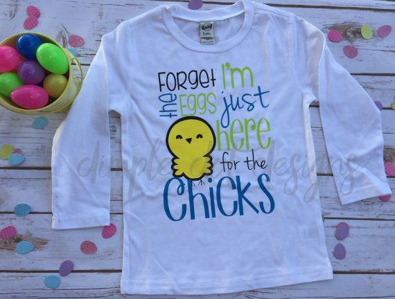 I/'m Just Here for the Chicks Toddler Screen Printed Shirt