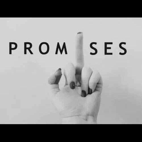Promises...enough said