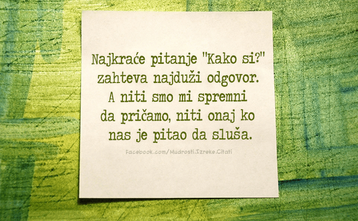 Pozitivne Misli Mudrosti Izreke Citati O Zivotu I Ljubavi Najkrace Pitanje Najkrace Pitanje Kako Si Zahteva Najduz Beast Quotes Me Quotes Quotes
