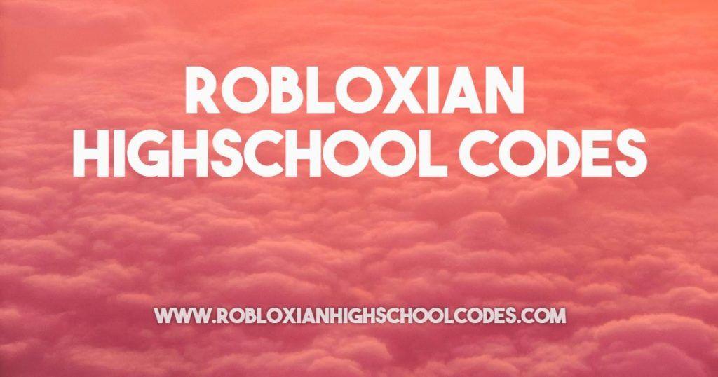 Robloxian Highschool Codes In 2020 Coding School High School Coding