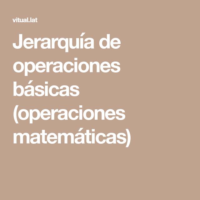 Jerarquía de operaciones básicas (operaciones matemáticas ...