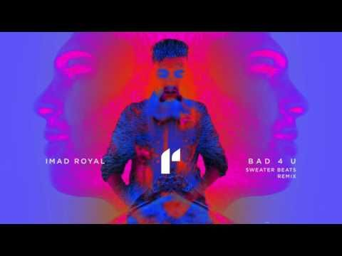 Imad Royal - Bad 4 U [Audio] - YouTube
