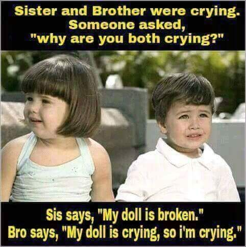 You Laugh I Laugh With You Brother And Sister Are Best Friends