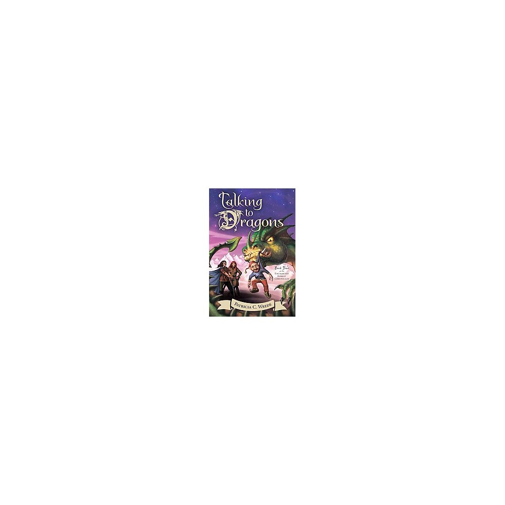 Talking to Dragons (Reprint) (Paperback) (Patricia C. Wrede)