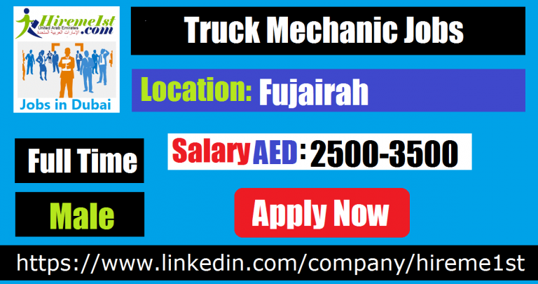 Truck Mechanic Jobs in Fujairah Mechanic jobs, Truck