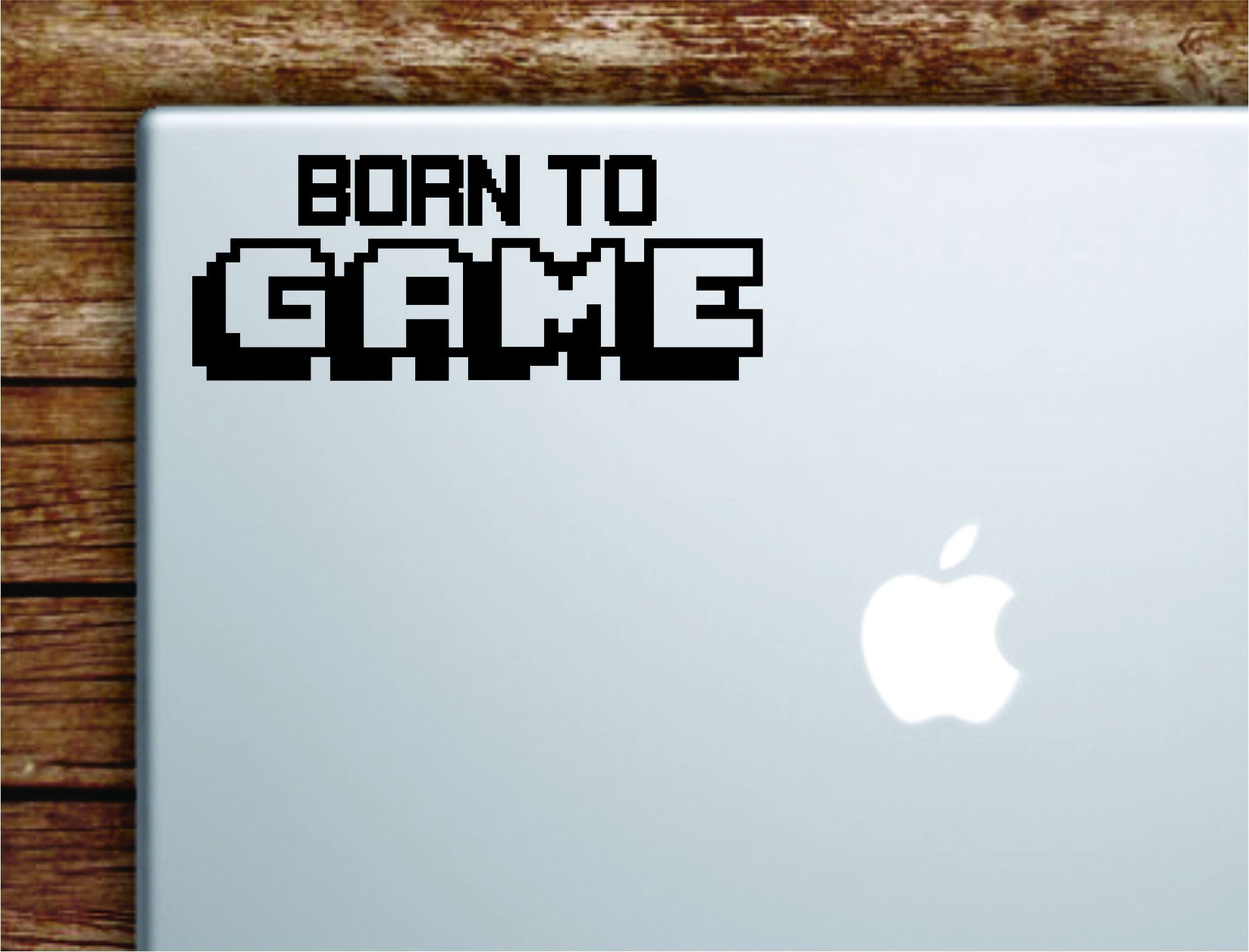 Born to Game Laptop Wall Decal Sticker Vinyl Art Quote Macbook Apple Decor Car Window Truck Kids Baby Teen Video Gamer Gaming Xbox PS4 - gold