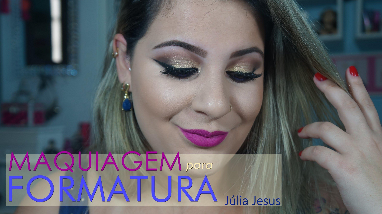 Maravilha: Maquiagem para Formatura por Júlia Jesus Saiba Mais em http://dicasdemaquiagem.vlog.br/maquiagem-para-formatura-por-julia-jesus/