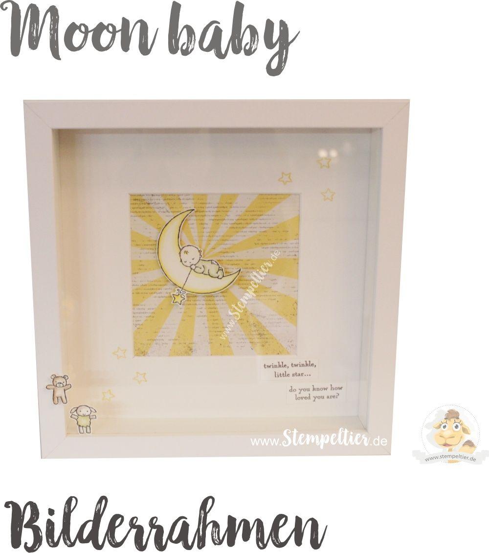 Moon Baby im Bilderrahmen - Home Deco zur Geburt mit Stampin\' Up ...