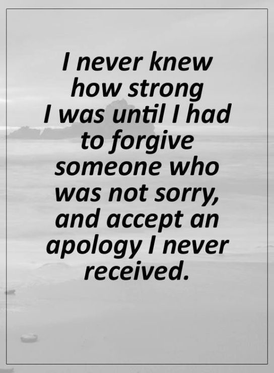 Powerful Quotes About Life Positive Life Quotes I Never Knew How Strong I Was Until Forgive .