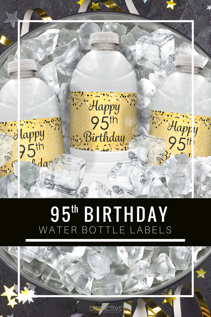 Happy 95th Birthday Party Gold And Black Water Bottle Labels 95thbirthday