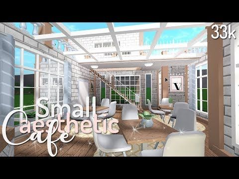Bloxburg Small Aesthetic Cafe 33k Youtube In 2020 Cafe House Family House Plans House Blueprints