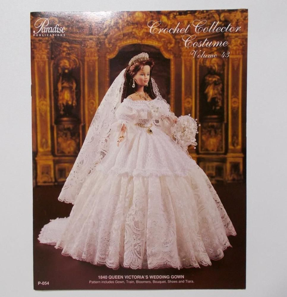 Queen Victoria Wedding Gown Doll Crochet Book Paradise