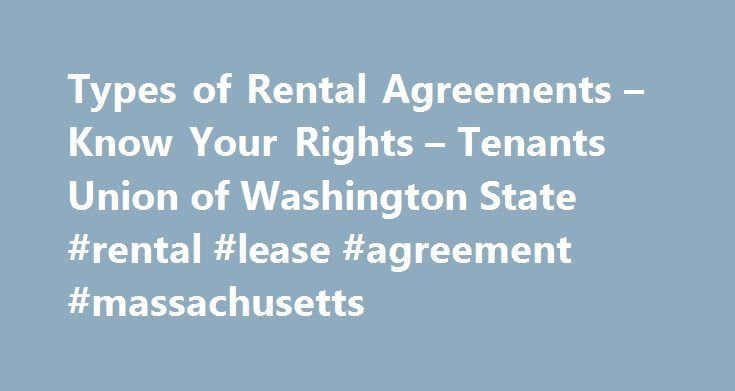 Types Of Rental Agreements Know Your Rights Tenants Union Of